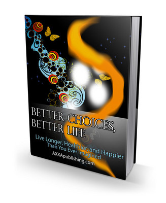 Product picture Better Choices, Better Life (PLR)